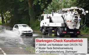 Auch bei Starkregen sichert das Betriebspersonal des Abwasserbetriebes die Kanalfunktion